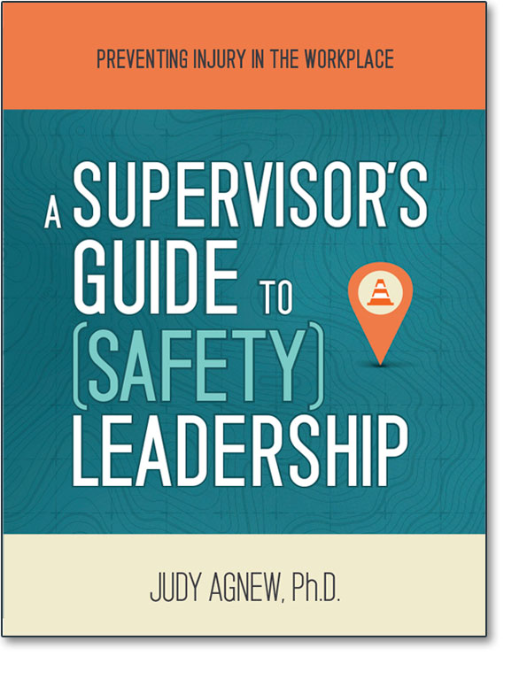 A Supervisor's Guide to (Safety) Leadership
